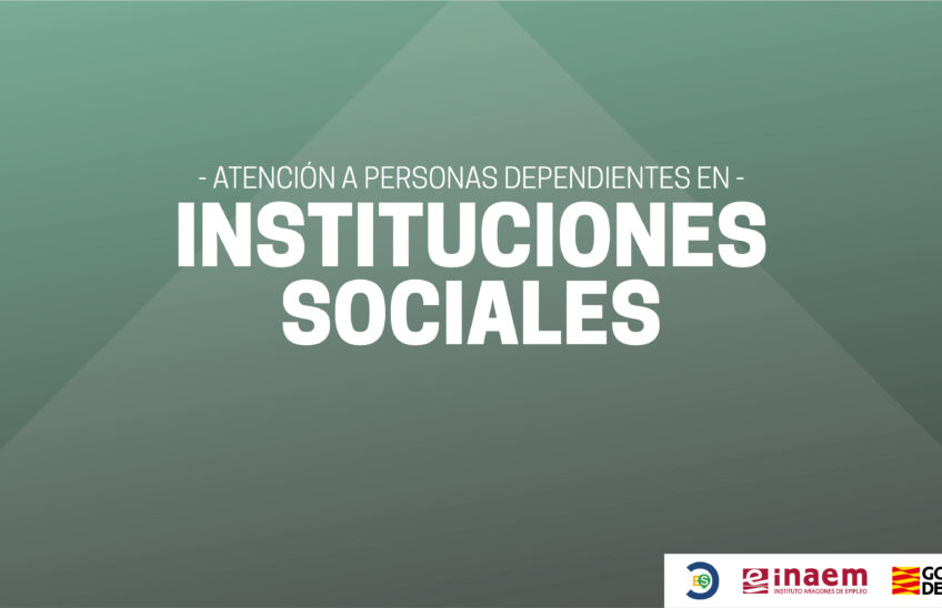 Atención a personas dependientes en instituciones sociales